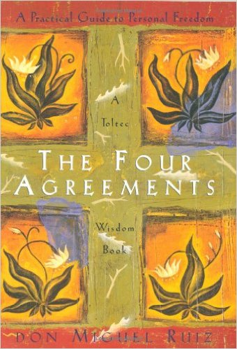 The Four Agreements: A Practical Guide to Personal Freedom (A Toltec Wisdom Book) Paperback