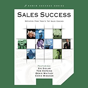Ultimate Sales Success: Motivation from Top Success Coaches (Audiobook)
