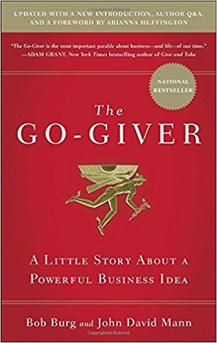 The Go-Giver, Expanded Edition: A Little Story About a Powerful Business Idea (Hardcover)